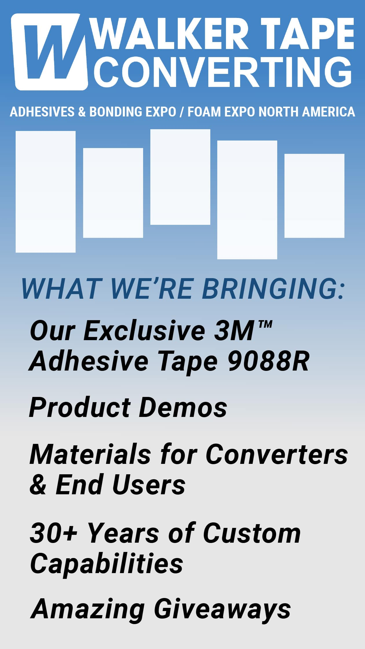 Walker Tape Converting Adhesives and bonding expo